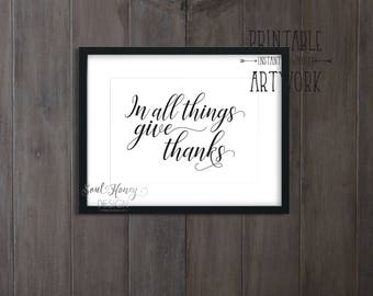 Downloadable Prints | In All Things Give Thanks | Christian Print | Seasonal Fall Art | Thanksgiving Print | Printable | Instant Artwork