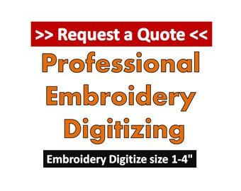 Custom Professional Embroidery Digitizing Service - 1 to 4 inch Design Digitized