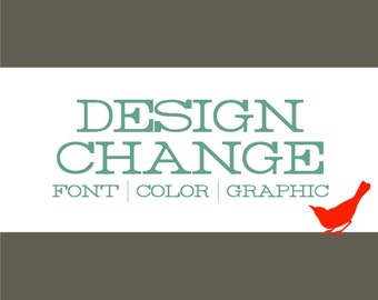 DESIGN Modification: Add Photo, Change Color Scheme - 104204263