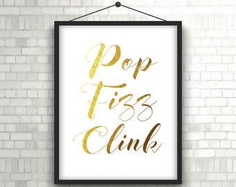 Pop Fizz Clink sign - Pop Fizz Clink print - Bubbly bar sign - Champagne bar sign - Wedding reception sign - PRINTABLE - Bar sign