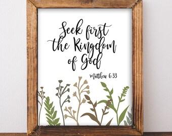 Bible Verse Art Print, Seek First the Kingdom of God Wall Art, Scripture Print, Inspirational Quote, Matthew 6:33, INSTANT PRINTABLE