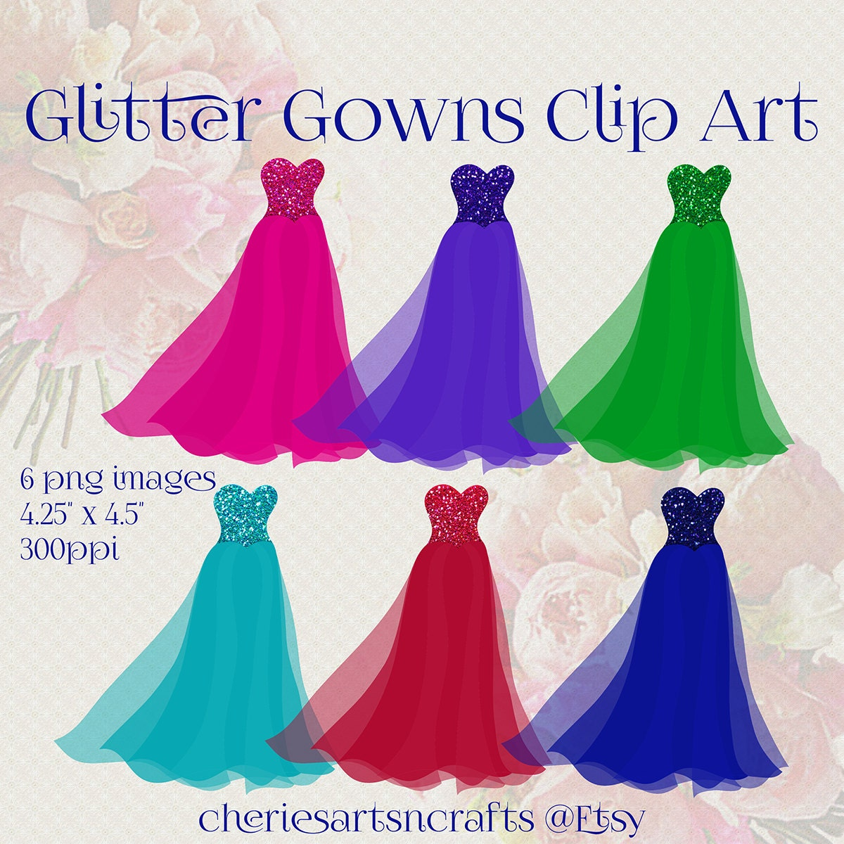 Glitter Gowns Clip Art Set of 6 PNG Images Quinceanera
