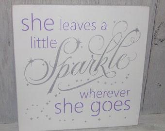 She Leaves A Little Sparkle Wherever She Goes, Lilac Nursery Decor, Lavender Bedroom, Nursery Art, Girls Bedroom Decor, Sparkle Sign