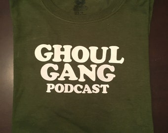 Ghoul Gang Podcast Tee