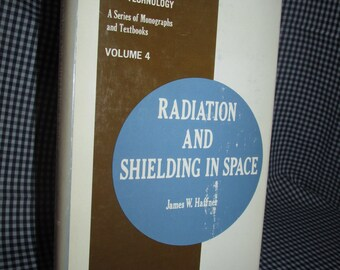 Radiation and Shielding in Space by James Haffner