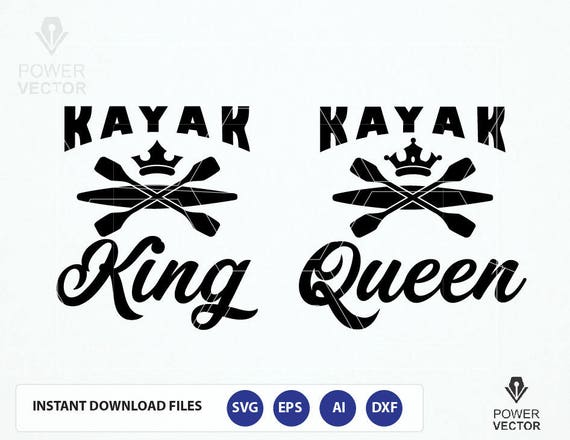 Her King Svg His Queen Svg King And Queen Svg Svg Design: Kayak King Kayak Queen T Shirt Design. DIY Vinyl Couple Shirt