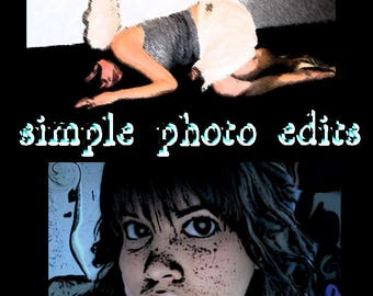 Simple photo edits and enhancements, cartooning, humor, photo retouching, photography fix