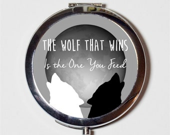 The Wolf That Wins Is the Wolf You Feed Compact Mirror - Native American Saying Two Wolves Wolf - Make Up Pocket Mirror for Cosmetics
