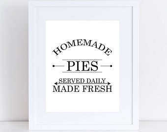 Homemade Pies Digital Print, Kitchen Decor, Wall Art, Kitchen Print