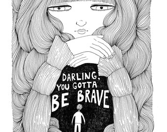 Darling, You Gotta Be Brave