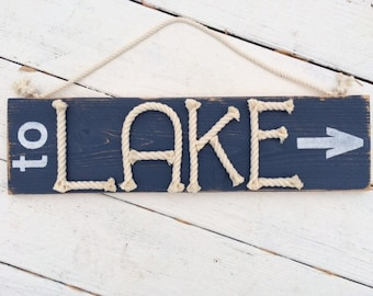 to lake sign - Distressed Lake house sign - nautical lake sign - lake house decor - rope sign - nautical rope decor