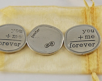 Set of 3 You + Me = Forever Sentiment Tokens with Organza Bag