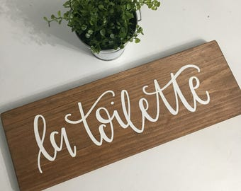 La Toilette - Wood Sign
