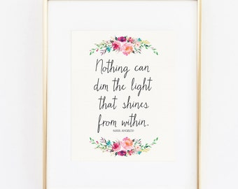 light shines within maya angelou 8x10 art print instant download