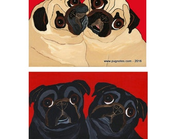 Black and Fawn Pug Note Cards - 2 Designs - Lean On Me - Set A66, A94