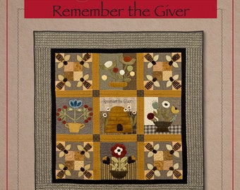 Remember the Giver Quilt Pattern by Timeless Designs - Norma Whaley