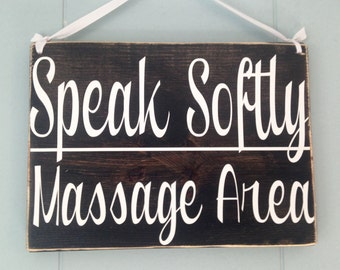 10x8 Speak Softly, Massage Area (Choose Color) Shabby Chic Custom Shhh Spa Do Not Disturb Wall Door Welcome Sign