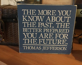 Jefferson Quote shelf sitter block