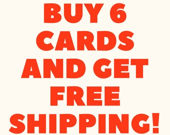 Buy 6 Cards Get Free Shipping