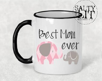 Best Mom Ever mug,mothers day,mom gift,coffee mug,coffee cup,gift for her,mothers day gift,gift for mom,gift idea,best mom mug,best mom