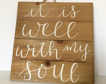 It is well with my soul • Handlettered Pallet Sign