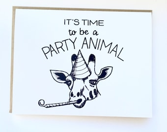 It's Time to Be a Party Animal - Hand Lettered Greeting Card