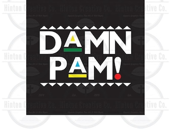 Damn Pam Digital Cut File Print File SVG Circuit Silhouette Brother Image Custom Unique Design