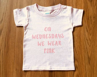 On Wednesday We Wear Pink, Toddler T-shirt, Mean Girls