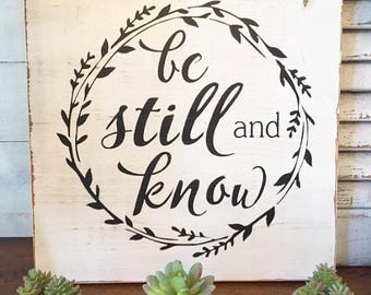 Be Still And Know Sign, Scripture Sign, Rustic Farmhouse Sign, Distressed Sign, Fixer Upper Decor, Wall Hanging