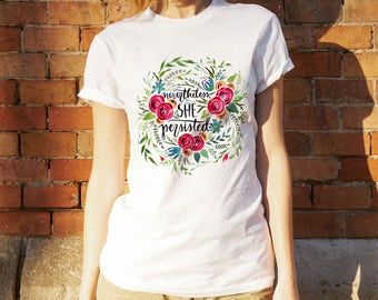 Nevertheless She Persisted T-shirt Watercolor Flowers