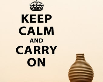 Keep Calm and Carry On Wall Decal - British Quote Decal - Medium