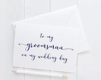 Wedding Card For Groomsman. Groomsman Wedding Card. Groomsman Card. To My Groomsman Card. To My Groomsman On My Wedding Day Card.