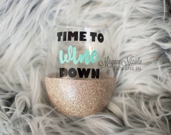 time to wine down glitter wine glass // stemless wine glass // glitter dipped // wine lover gift // more wine // funny wine glass // wino