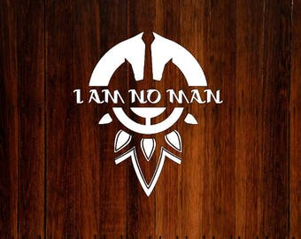 Lord of the Rings Laptop Sticker - Decal - I Am No Man - LOTR - Bumper Sticker - Car Sticker - Laptop Decal -  Car Decal - Vinyl - Eowyn