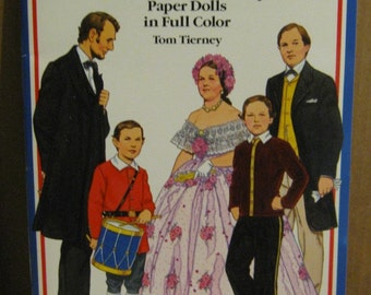 Abraham Lincoln and His Familyy Paper Dolls - Book by Tom Tierney