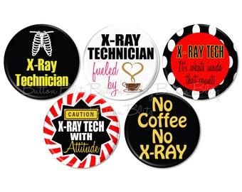 5 X-Ray Tech Pinback Buttons, Radiology Fridge Magnets, Medical Pins, Radiologist Pin, X-Ray Flat Back, Radiology Tech - BB1532