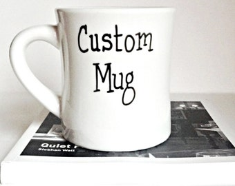 Custom Mug, Custom Mug Design, Personalized Mug, Custom Coffee Mug, Create Your Own Mug, Custom Coffee Cups, Custom Made Gift, Handpainted