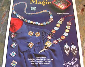 Millefiori Magic ~ Create Colorful Quilt Block Designs ~ Millefiori Beads for Jewelry Making - Design Originals #1049, 1992