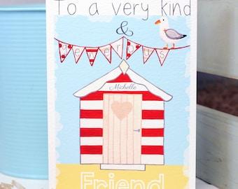 Beach Hut Friendship Card, Personalised Friend Bestie Best Friend Thank you Greeting Card, To a very kind & generous Friend by Liza J design