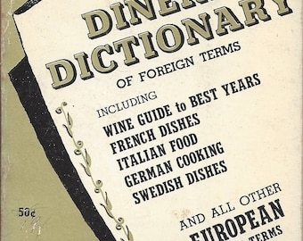 Diners' Dictionary of Foreign Terms by Lew Moore  (RARE)  (Paperback) 1958