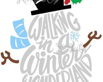 EXCLUSIVE Walking In A Winter Wonderland Snowman  SVG & DXF File