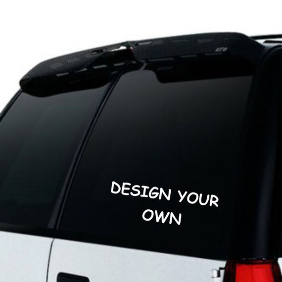 Design your own car window sticker vinyl decal to design