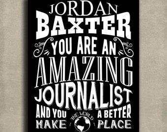 Amazing Journalist Custom Gift For Writer Author Blogger Investigator Editor Personalized Art Print - Metal, Canvas or Paper 1245