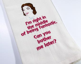 Being Fantastic - Funny Kitchen Towel- gift – Embroidered Towel - Kitchen Towel - 10 dollar gift- Funny Towel - Sarcastic -  Kitchen Decor