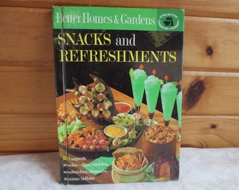 1963 Snacks and Refreshments, Better Homes and Gardens Vintage Cookbook, Creative Cooking Library