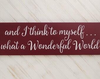 What a Wonderful World Wood Sign, Inspirational, Christmas Saying, Wall Decor, Wall Art, Handmade