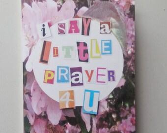 I Say A Little Prayer 4 U - Mini Zine