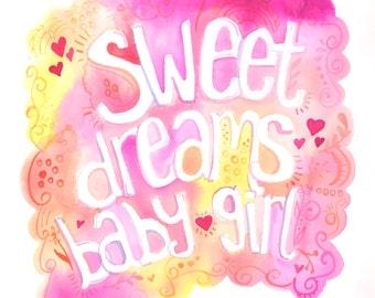 Sweet Dreams Baby Girl | Watercolor | Lettering