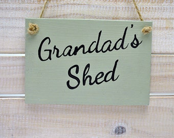 Shabby Chic Sign - Grandad's Shed