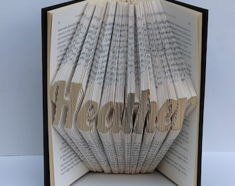 Name - Personalized - Folded Book Art - Unique - Birthday - Must Be 8 Characters Or Less